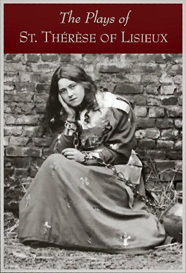 The Plays of St. Therese of Lisieux
